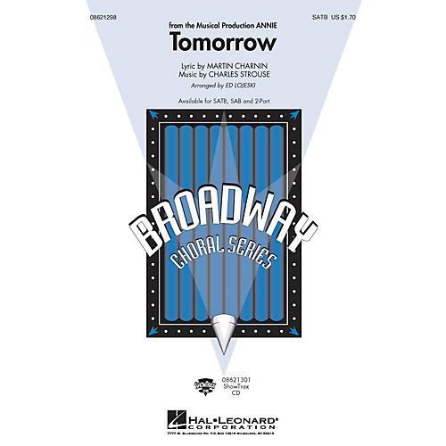 Hal Leonard Tomorrow (from Annie) SATB arranged by Ed Lojeski