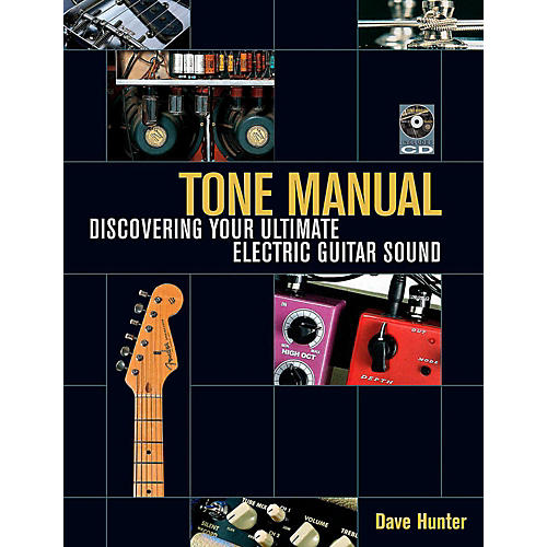 Hal Leonard Tone Manual - Discovering Your Ultimate Electric Guitar Sound-thumbnail