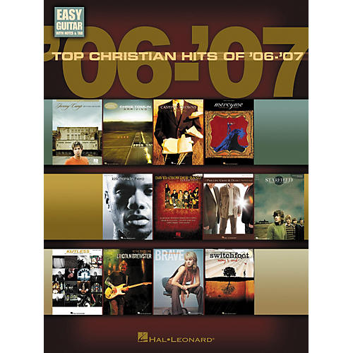 Hal Leonard Top Christian Hits Of '06-'07: Easy Guitar With Notes and Tab Songbook-thumbnail