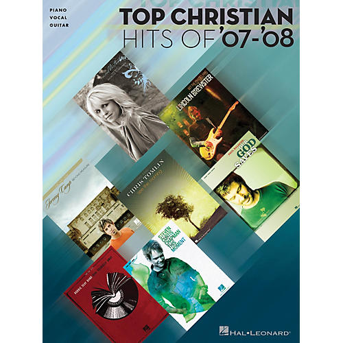 Hal Leonard Top Christian Hits of '07-'08 Piano, Vocal, & Guitar Songbook