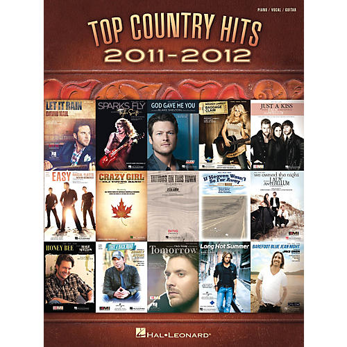 Hal Leonard Top Country Hits Of 2011-2012 Songbook for Piano/Vocal/Guitar