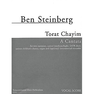 Transcontinental Music Torat Chayim A Cantata composed by Ben Steinberg by Transcontinental Music