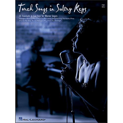 Hal Leonard Torch Songs In Sultry Keys for Women Singers
