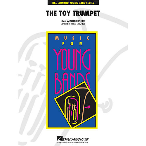 Hal Leonard Toy Trumpet (Trumpet Solo and Section Feature) - Young Concert Band Series Level 3-thumbnail