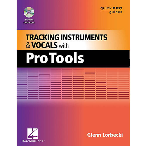 Hal Leonard Tracking Instruments And Vocals With Pro Tools - Quick Pro Guides Series Book/DVD-ROM-thumbnail
