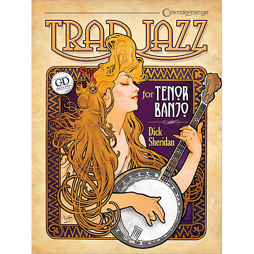 Centerstream Publishing Trad Jazz for Tenor Banjo Banjo Series Softcover with CD Written by Dick Sheridan
