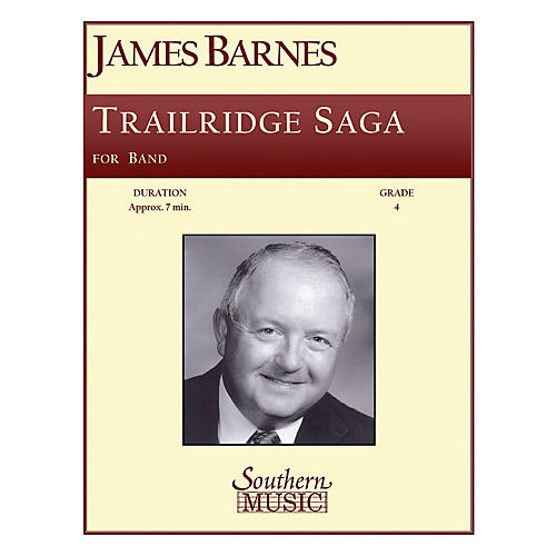 Southern Trailridge Saga Concert Band Level 4 Composed by James Barnes