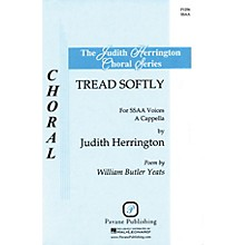 Pavane Tread Softly SSAA A Cappella arranged by Judith Herrington