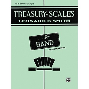Alfred Treasury of Scales for Band and Orchestra 3rd B-Flat Cornet by Alfred