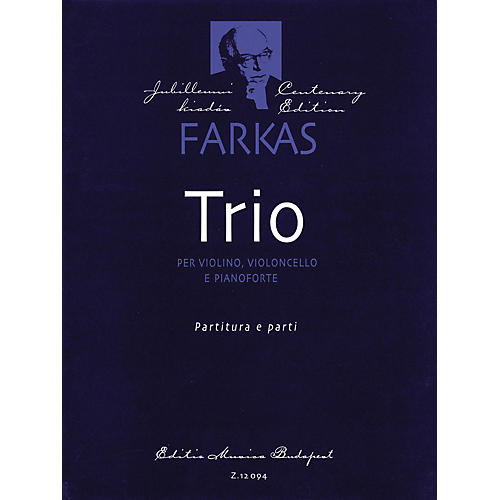 Editio Musica Budapest Trio (Violin, Violoncello and Piano) EMB Series Composed by Ferenc Farkas