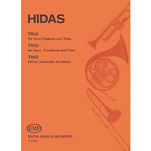 Editio Musica Budapest Trio for Horn, Trombone and Tuba EMB Series by Frigy... by Editio Musica Budapest