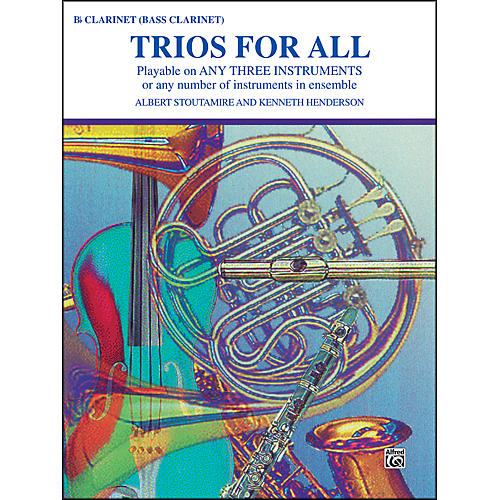Alfred Trios for All B-Flat Clarinet Bass Clarinet