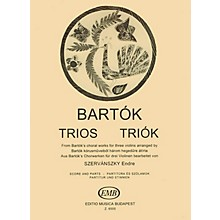 Editio Musica Budapest Trios for Three Violins EMB Series Composed by Béla Bartók Arranged by Endre Szervansky