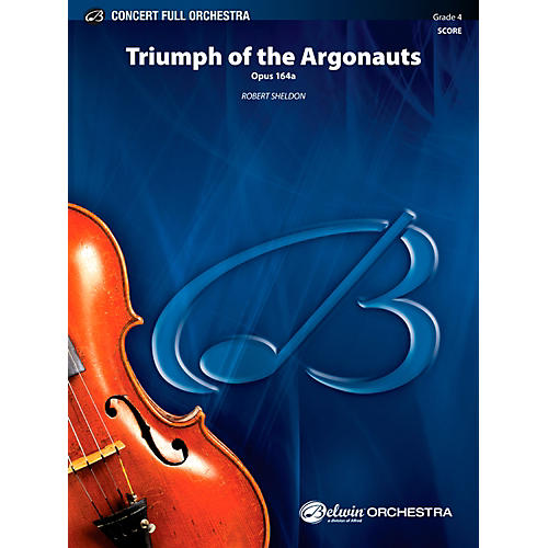 Alfred Triumph of the Argonauts Concert Full Orchestra Grade 4 Set
