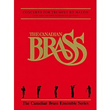 Canadian Brass Trumpet Concerto (Score and Parts) Brass Ensemble Series by Franz Joseph Haydn