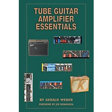Kendrick Books Tube Guitar Amplifier Essentials Book
