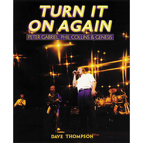 Backbeat Books Turn It On Again - Peter Gabriel, Phil Collins and Genesis Book