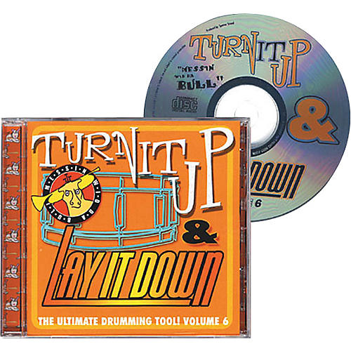 Drum Fun Inc Turn It Up and Lay It Down, Volume 6 - Messin' Wid Da Bull - Play Along CD for Drummers