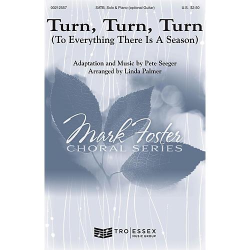 Mark Foster Turn, Turn, Turn SATB arranged by Linda Palmer