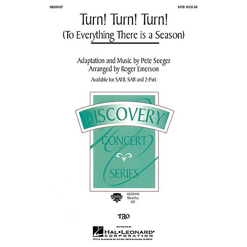Hal Leonard Turn! Turn! Turn! (To Everything There Is a Season) (SATB) SATB by The Byrds arranged by Roger Emerson