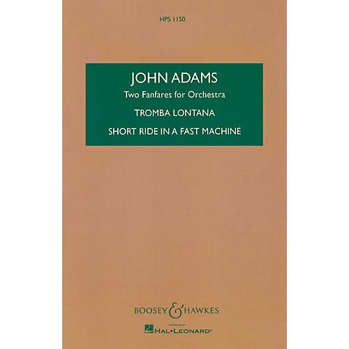 Boosey and Hawkes Two Fanfares for Orchestra Boosey & Hawkes Scores/Books Series Composed by John Adams