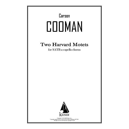 Lauren Keiser Music Publishing Two Harvard Motets SATB a cappella Composed by Carson Cooman