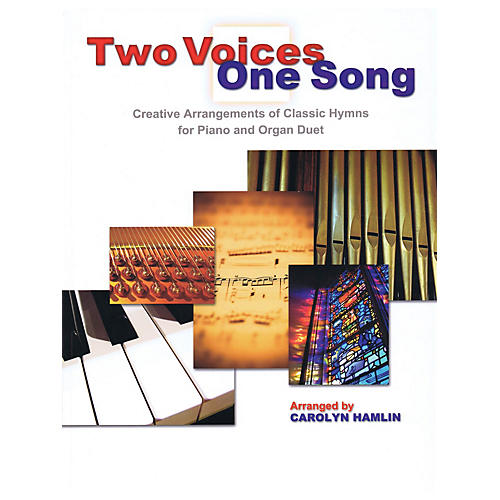 Shawnee Press Two Voices One Song (Creative Arrangements of Classic Hymns for Piano and Organ Duet)