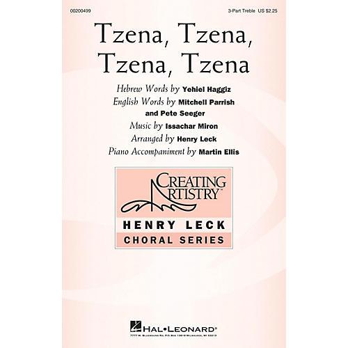 Hal Leonard Tzena, Tzena, Tzena, Tzena 3 Part Treble arranged by Henry Leck