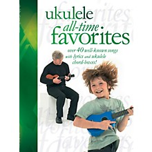Music Sales Ukulele All-Time Favorites Music Sales America Series Softcover