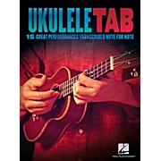 Ukulele Tab - 15 Great Performances Transcribed Note-For-Note