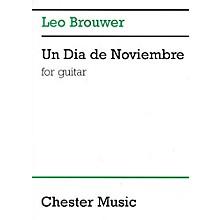 Chester Music Un Dia de Noviembre (for Guitar) Music Sales America Series