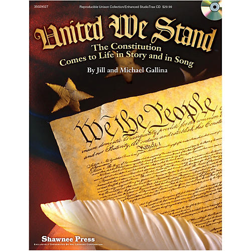 Hal Leonard United We Stand - The Constitution Comes To Life in Story and in Song Performance Kit