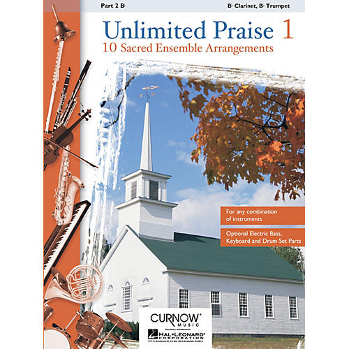 Curnow Music Unlimited Praise (Part 2 - Bb Instruments) Concert Band Level 2-4