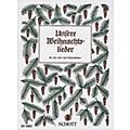 Schott Unsere Weihnachtslieder (Performance Score) Schott Series Arranged by Hans Hilsdorf thumbnail