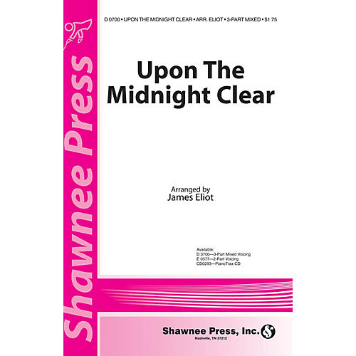Shawnee Press Upon the Midnight Clear 2-Part Arranged by James Eliot
