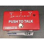Used THRONE ROOM PEDALS PUSH TO TALK Pedal