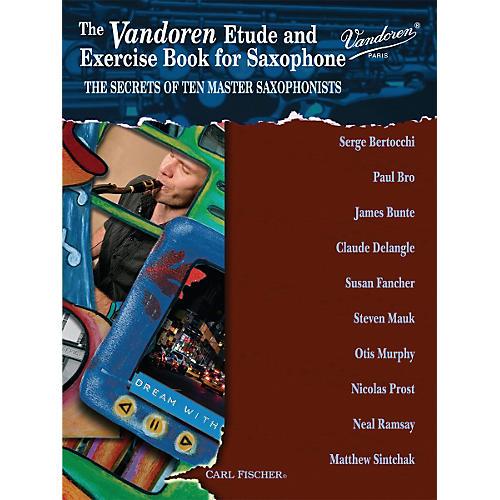Carl Fischer Vandoren Etude & Exercise Book for Saxophone: The Secrets of Ten Master Saxophonists (Book)