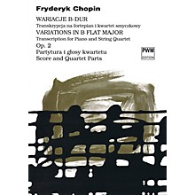 PWM Variations in B Flat Major Op. 2 PWM Series Composed by Frederic Chopin Arranged by Bartlomiej Kominek