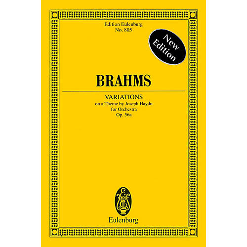 Eulenburg Variations on a Theme by Joseph Haydn Op. 56a Schott Series Softcover Composed by Johannes Brahms
