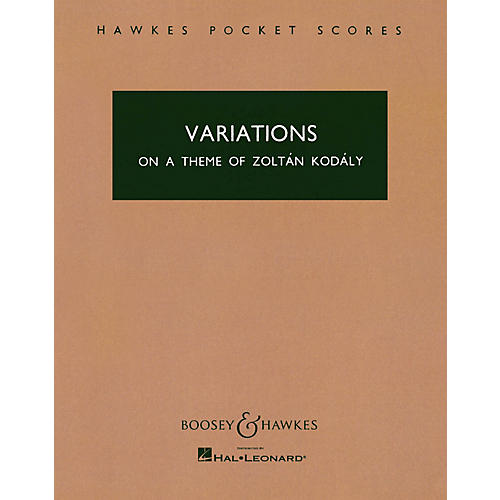 Boosey and Hawkes Variations on a Theme of Zoltán Kodály Boosey & Hawkes Scores/Books Series Composed by Antal Doráti