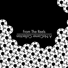 Various Artists - From the Reels: A Nocorner Collection / Various