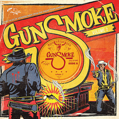 Alliance Various Artists - Gunsmoke 2: Dark Tales Of Western Noir From / Var
