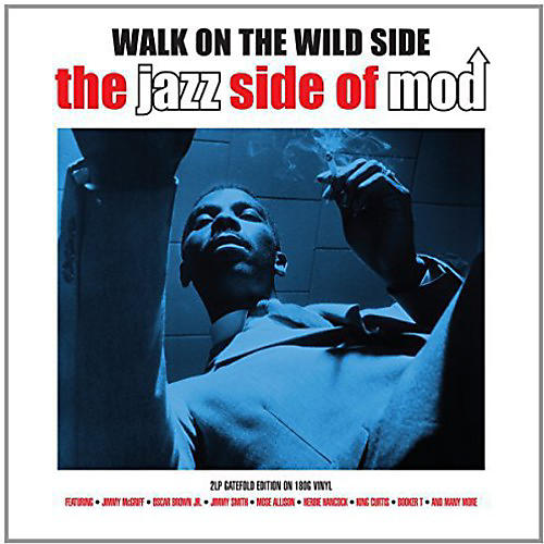 Alliance Various Artists - Walk on the Wild Side: Jazz Side of Mod / Various