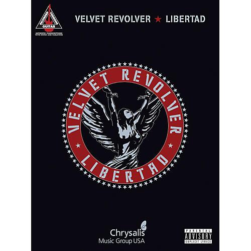 Hal Leonard Velvet Revolver - Libertad Guitar Tab Songbook
