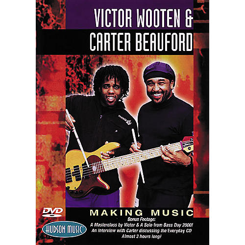Hudson Music Victor Wooten and Carter Beauford - Making Music DVD