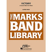Edward B. Marks Music Company Victory! (A Concert March for Winds) Concert Band Level 4 Composed by Alfred Reed