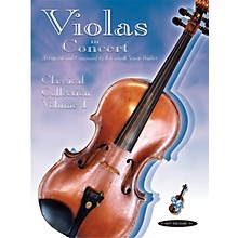 Alfred Violas in Concert: Classical Collection, Volume 1