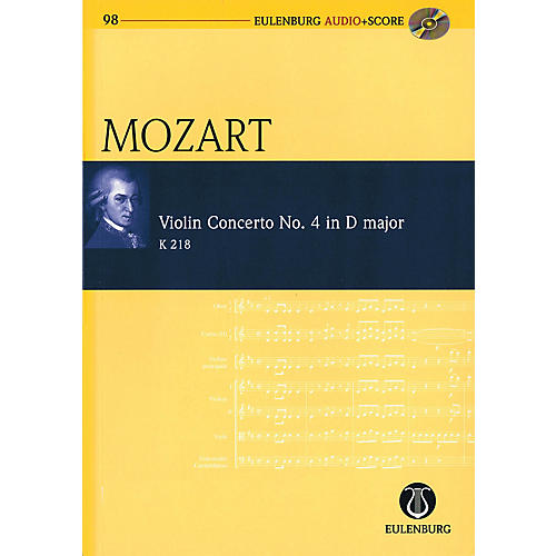 Eulenburg Violin Concerto No. 4 in D Major, KV 218 Study Score Series Softcover with CD by Wolfgang Amadeus Mozart