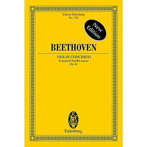 Eulenburg Violin Concerto in D Major, Op. 61 - New Edition Schott Series Softcover Composed by Ludwig van Beethoven