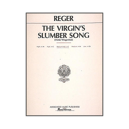 G. Schirmer Virgin's Slumber Song By Max Reger for Medium High Voice In F Major